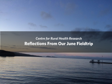 Reflections From Our June Fieldtrip