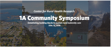1A Community Symposium: Establishing building blocks to sustain rural maternity care